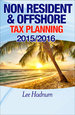 FREE DOWNLOAD - Non-Resident and Offshore Tax Planning 2015/2016: How To Cut Your Tax To Zero