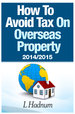 How to avoid tax on overseas property