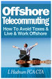 Offshore telecommuting