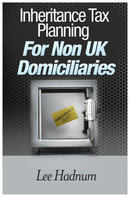 IHT planning for non UK domiciliaries